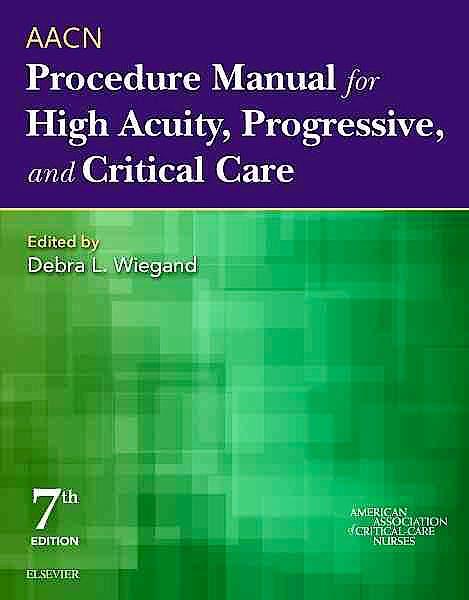 Portada del libro 9780323376624 Aacn Procedure Manual for High Acuity, Progressive, and Critical Care