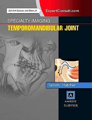 Portada del libro 9780323377041 Temporomandibular Joint. Specialty Imaging