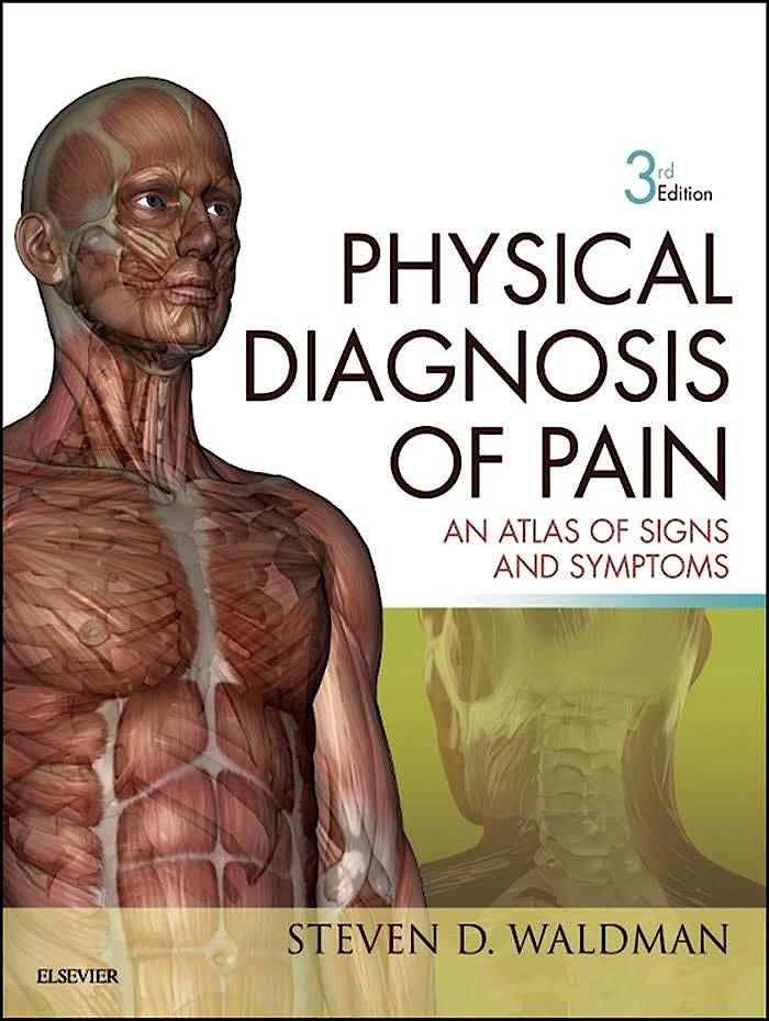 Portada del libro 9780323377485 Physical Diagnosis of Pain. An Atlas of Signs and Symptoms