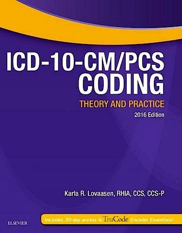Portada del libro 9780323389938 Icd-10-Cm/pcs Coding. Theory and Practice. 2016 Edition