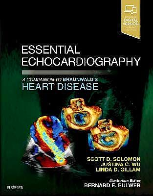 Portada del libro 9780323392266 Essential Echocardiography. A Companion to Braunwald's Heart Disease (Print and Online)