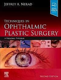 Portada del libro 9780323393164 Techniques in Ophthalmic Plastic Surgery. A Personal Tutorial