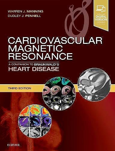 Portada del libro 9780323415613 Cardiovascular Magnetic Resonance. A Companion to Braunwald's Heart Disease (Print and Online)