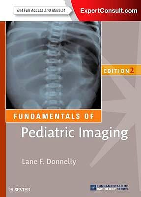 Portada del libro 9780323416191 Fundamentals of Pediatric Imaging (Online and Print)