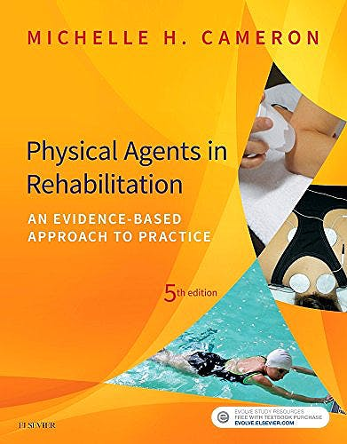 Portada del libro 9780323445672 Physical Agents in Rehabilitation. An Evidence-Based Approach to Practice