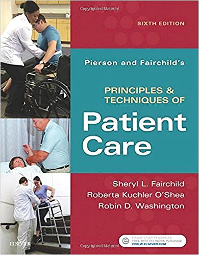 Portada del libro 9780323445849 Pierson and Fairchild's Principles and Techniques of Patient Care