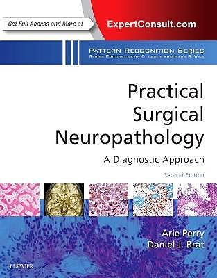 Portada del libro 9780323449410 Practical Surgical Neuropathology. A Diagnostic Approach (Pattern Recognition Series)