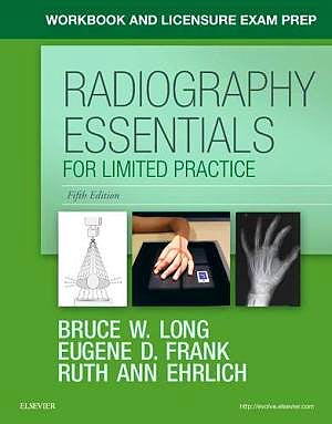 Portada del libro 9780323459587 Workbook and Licensure Exam Prep for Radiography Essentials for Limited Practice