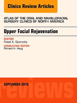 Portada del libro 9780323462518 Upper Facial Rejuvenation (An Issue of Atlas of the Oral and Maxillofacial Surgery Clinics of North America) POD