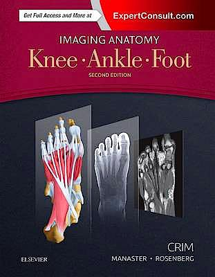Portada del libro 9780323477802 Imaging Anatomy. Knee, Ankle, Foot (Online and Print)