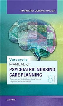 Portada del libro 9780323479493 Varcarolis' Manual of Psychiatric Nursing Care Planning. An Interprofessional Approach