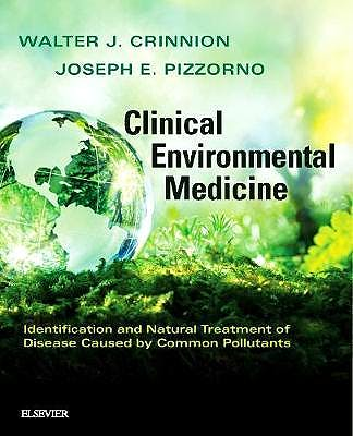 Portada del libro 9780323480864 Clinical Environmental Medicine. Identification and Natural Treatment of Diseases Caused by Common Pollutants