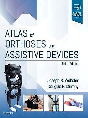 Portada del libro 9780323483230 Atlas of Orthoses and Assistive Devices (Print and Online)