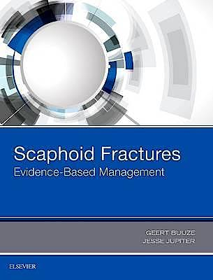 Portada del libro 9780323485647 Scaphoid Fractures. Evidence-Based Management