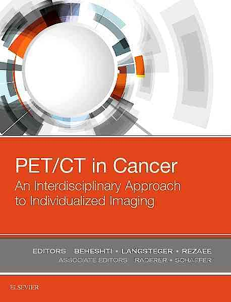 Portada del libro 9780323485678 PET/CT in Cancer. An Interdisciplinary Approach to Individualized Imaging