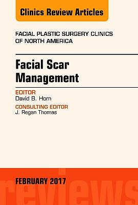 Portada del libro 9780323496476 Facial Scar Management (An Issue of Facial Plastic Surgery Clinics) POD