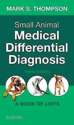 Portada del libro 9780323498302 Small Animal Medical Differential Diagnosis. A Book of Lists