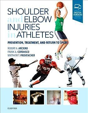 Portada del libro 9780323510547 Shoulder and Elbow Injuries in Athletes. Prevention, Treatment and Return to Sport