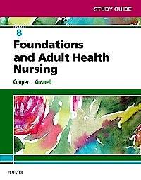 Portada del libro 9780323524599 Foundations and Adult Health Nursing. Study Guide