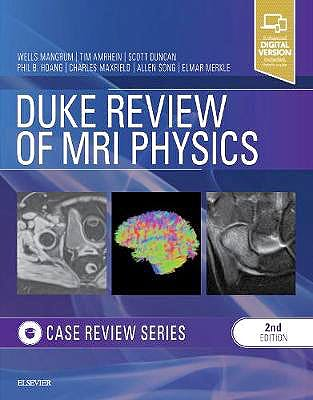 Portada del libro 9780323530385 Duke Review of MRI Physics. Case Review Series (Print and Online)