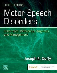 Portada del libro 9780323530545 Motor Speech Disorders. Substrates, Differential Diagnosis, and Management