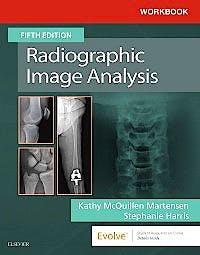 Portada del libro 9780323544634 Workbook for Radiographic Image Analysis