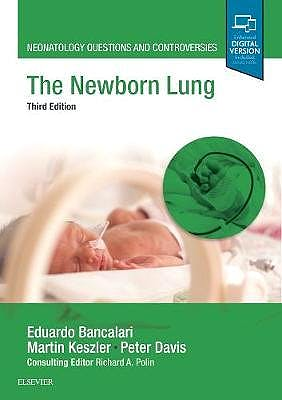 Portada del libro 9780323546058 The Newborn Lung (Neonatology Questions and Controversies) (Print and Online)
