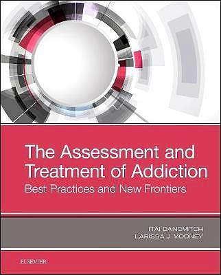 Portada del libro 9780323548564 The Assessment and Treatment of Addiction. Best Practices and New Frontiers