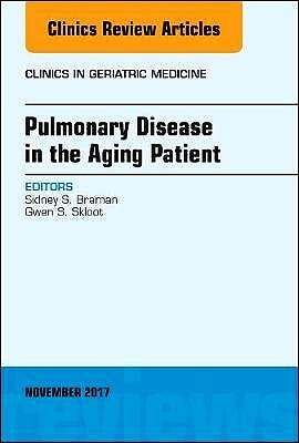 Portada del libro 9780323548793 Pulmonary Disease in the Aging Patient (An Issue of Clinics in Geriatric Medicine)