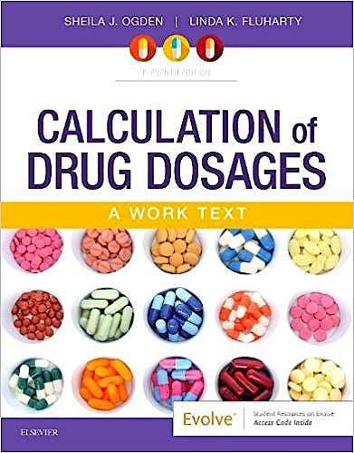 Portada del libro 9780323551281 Calculation of Drug Dosages. A Work Text