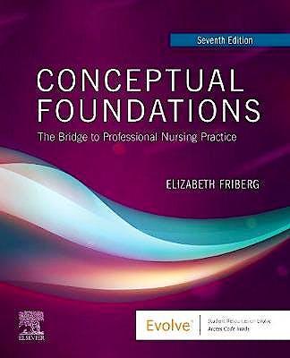 Portada del libro 9780323551311 Conceptual Foundations. The Bridge to Professional Nursing Practice