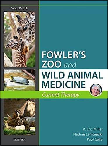 Portada del libro 9780323552288 Fowler's Zoo and Wild Animal Medicine. Current Therapy, Vol. 9