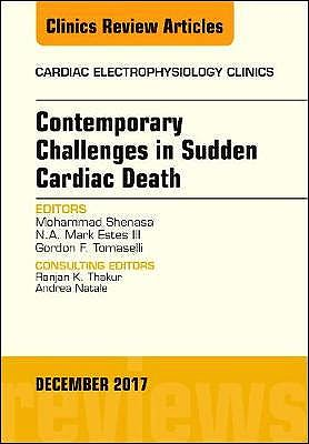 Portada del libro 9780323552684 Contemporary Challenges in Sudden Cardiac Death (An Issue of Cardiac Electrophysiology Clinics)