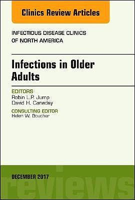 Portada del libro 9780323552806 Infections in Older Adults (An Issue of Infectious Disease Clinics of North America)