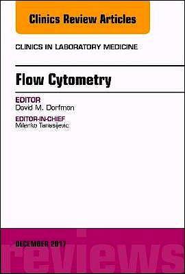 Portada del libro 9780323552820 Flow Cytometry (An Issue of Clinics in Laboratory Medicine, Vol. 37-4)
