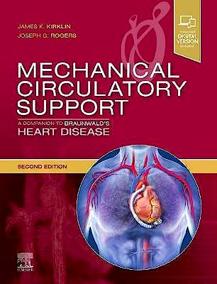Portada del libro 9780323566995 Mechanical Circulatory Support. A Companion to Braunwald's Heart Disease