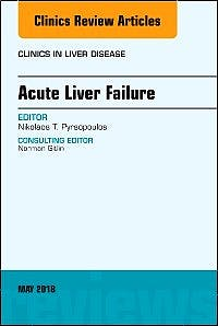 Portada del libro 9780323583602 Acute Liver Failure (An Issue of Clinics in Liver Disease, Vol. 22-2)