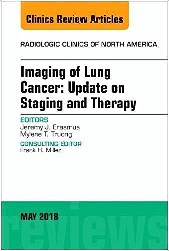 Portada del libro 9780323583749 Imaging of Lung Cancer. Update on Staging and Therapy (An Issue of Radiologic Clinics of North America)