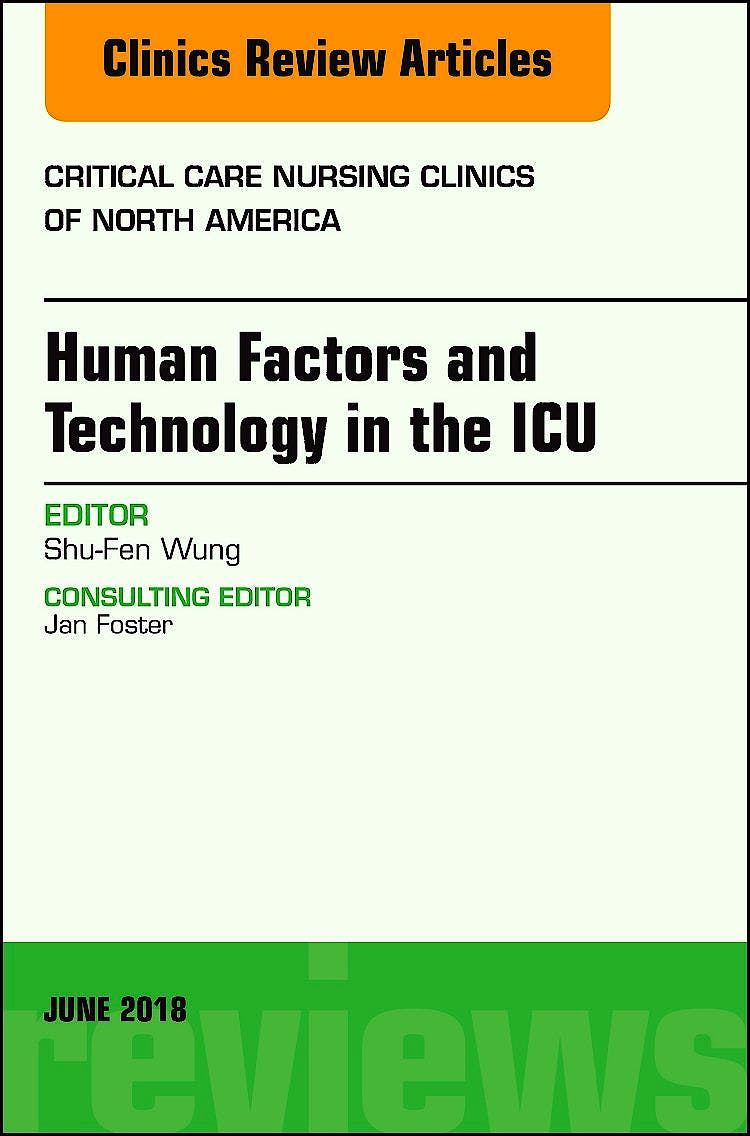 Portada del libro 9780323583954 Technology in the ICU (An Issue of Critical Care Nursing Clinics of North America)