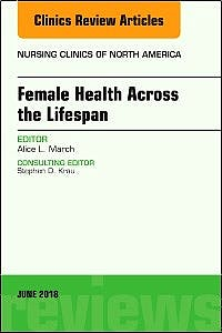 Portada del libro 9780323584050 Women's Health Across the Lifespan (An Issue of Nursing Clinics)