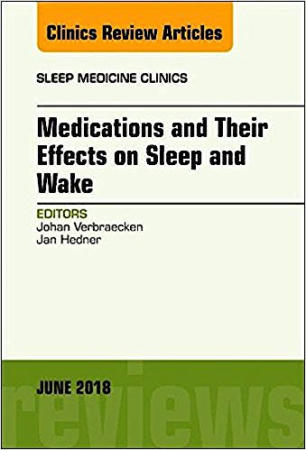 Portada del libro 9780323584173 Medications and their Effects on Sleep and Wake (An Issue of Sleep Medicine Clinics, Vol. 13-2)