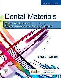 Portada del libro 9780323596589 Dental Materials. Clinical Applications for Dental Assistants and Dental Hygienists