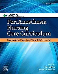 Portada del libro 9780323609180 PeriAnesthesia Nursing Core Curriculum. Preprocedure, Phase I and Phase II PACU Nursing