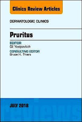 Portada del libro 9780323610803 Pruritus (An Issue of Dermatologic Clinics, Vol. 36-3)