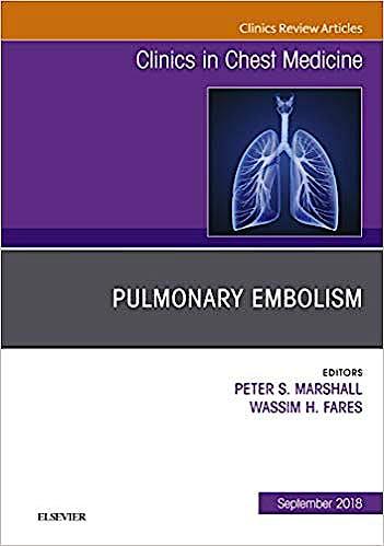 Portada del libro 9780323613767 Pulmonary Embolism (An Issue of Clinics in Chest Medicine, Vol. 39-3)