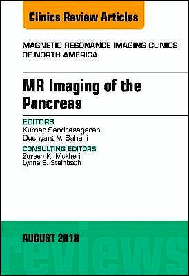 Portada del libro 9780323613989 MR Imaging of the Pancreas (An Issue of Magnetic Resonance Imaging Clinics of North America, Vol. 26-3)