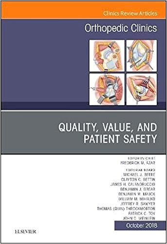 Portada del libro 9780323640930 Quality, Value, and Patient Safety (An Issue of Orthopedic Clinics, Vol. 49-4)