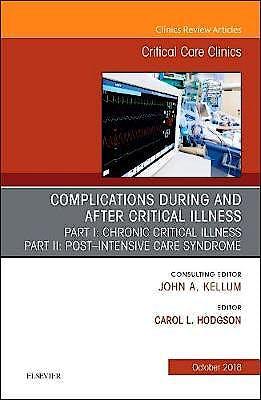Portada del libro 9780323641098 Post-intensive Care Syndrome and Chronic Critical Illness (An Issue of Critical Care Clinics, Vol. 34-4)