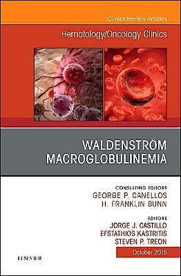 Portada del libro 9780323641272 Waldenström Macroglobulinemia (An Issue of Hematology/Oncology Clinics of North America) POD