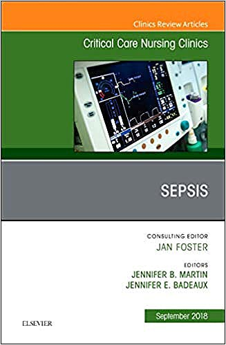 Portada del libro 9780323641470 Sepsis (An Issue of Critical Care Nursing Clinics of North America, Vol. 30-3)